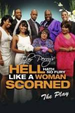 Watch Hell Hath No Fury Like a Woman Scorned Online Putlocker