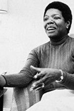 Watch Maya Angelou and Still I Rise Online Putlocker