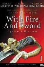 Watch With Fire and Sword Online Putlocker