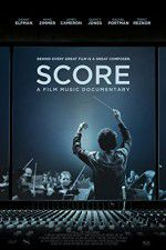 Watch Score: A Film Music Documentary Online Putlocker