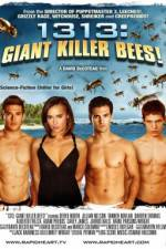 Watch 1313 Giant Killer Bees Online Putlocker