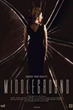 Watch Middleground Online Putlocker