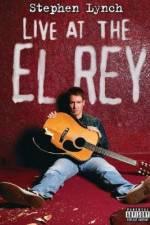 Watch Stephen Lynch: Live at the El Rey Online Putlocker