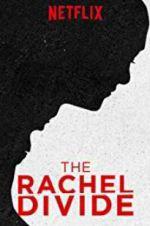 Watch The Rachel Divide Online Putlocker