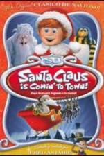 Watch Santa Claus Is Coming to Town! Online 123movies