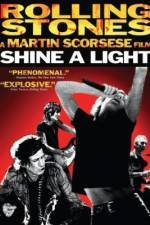 Watch Shine a Light Online 123movies