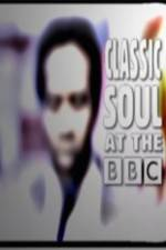 Watch Classic Soul at the BBC Online 123movies
