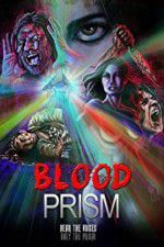 Watch Blood Prism Online Putlocker