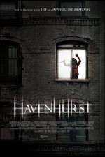 Watch Havenhurst Online Putlocker