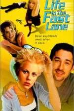 Watch Life in the Fast Lane Online Putlocker
