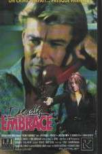 Watch Deadly Embrace Online 123movies