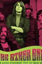 Watch The Other One: The Long, Strange Trip of Bob Weir Online Putlocker