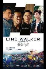 Watch Line Walker Online 123movies