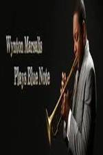 Watch Wynton Marsalis Plays Blue Note: Jazz at Lincoln Center Orchestra Online Putlocker