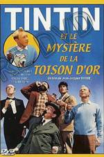 Watch Tintin and the Mystery of the Golden Fleece Online 123movies