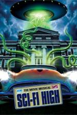Watch Sci-Fi High The Movie Musical Online Putlocker