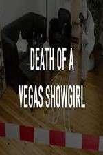Watch Death of a Vegas Showgirl Online Putlocker