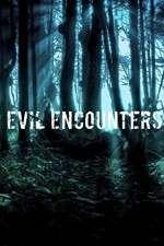Watch Putlocker Evil Encounters Online