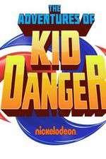 Watch Putlocker The Adventures of Kid Danger Online