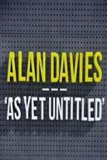 Watch 123movies Alan Davies As Yet Untitled Online