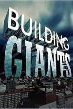 Watch Putlocker Building Giants Online