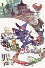 Watch 123movies Little Witch Academia Online