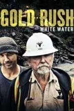 Watch Putlocker Gold Rush: White Water Online