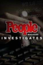 Watch Putlocker People Magazine Investigates Online