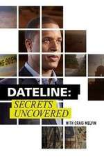 Watch Putlocker Dateline: Secrets Uncovered Online