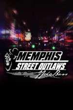 Watch Putlocker Street Outlaws: Memphis Online
