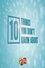Watch 123movies 10 Things You Don't Know About Online