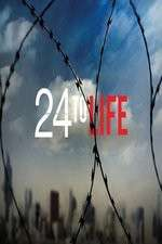 Watch 123movies 24 to Life Online