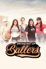 Watch 123movies Bringing Up Ballers Online