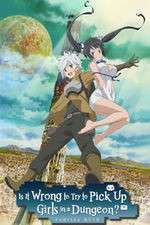 Watch 123movies Is It Wrong to Try to Pick Up Girls in a Dungeon? Online