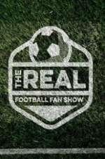 Watch Putlocker The Real Football Fan Show Online