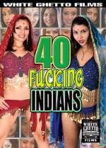 40 fucking indians xxx poster