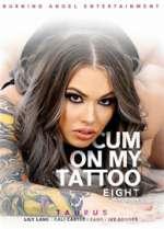 cum on my tattoo 8 xxx poster