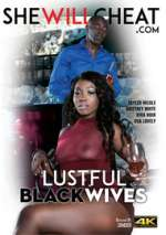 lustful black wives xxx poster