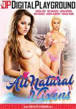 Watch All Natural Vixens Online