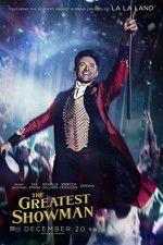 Tonton The Greatest Showman 123movies