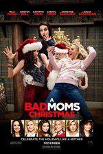 Tonton A Bad Moms Christmas 123movies