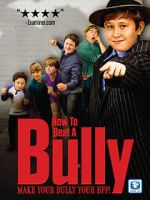 वॉच How to Beat a Bully 123movies