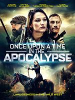 Wite Once Upon a Time in the Apocalypse 123movies