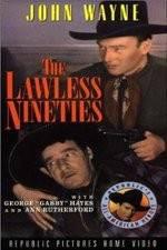 Wite The Lawless Nineties 123movies
