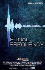 စောင့်ကြည့်ရေးအဖွဲ့ Final Frequency (Short 2021) 123movies