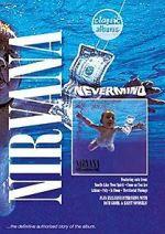 Guarda Classic Albums: Nirvana - Nevermind 123movies