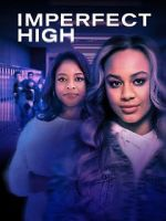Guarda Imperfect High 123movies