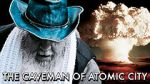 Wite The Caveman of Atomic City 123movies