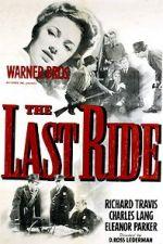 စောင့်ကြည့်ရေးအဖွဲ့ The Last Ride 123movies