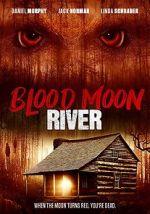 ดู Blood Moon River 123movies